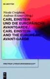 Carl Einstein und die europäische Avantgarde/Carl Einstein and the European Avant-Garde.