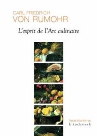 Carl-Friedrich von Rumohr - L'esprit de l'art culinaire.