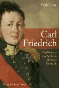 Carl Friedrich - Großherzog von Sachsen-Weimar-Eisenach.
