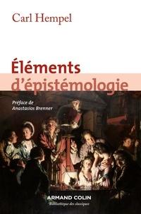 Eléments d'épistémologie - Carl G Hempel |