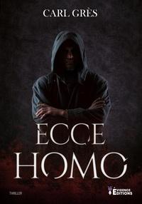 Carl Grès - Ecce Homo.