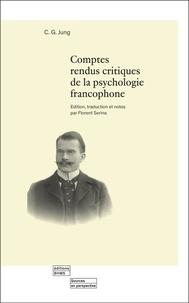 Carl Gustav Jung - Comptes rendus critiques de la psychologie francophone.