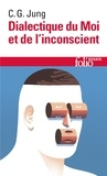 Carl-Gustav Jung - Dialectique du moi et de l'inconscient.