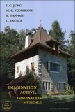 Carl Gustav Jung et Marie-Louise von Franz - Imagination active, imagination musicale. 1 DVD
