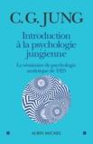 Carl Gustav Jung - Introduction à la psychologie jungienne - D'après les notes manuscrites prises durant le Séminaire sur la Psychologie analytique donné en 1925.
