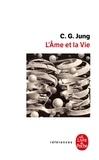 Carl-Gustav Jung - L'âme et la vie.
