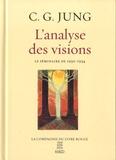 Carl Gustav Jung - L'analyse des visions - Notes du séminaire de 1930-1934 consacré aux visions d'une jeune patiente américaine.
