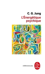 Carl-Gustav Jung - L'énergétique psychique.