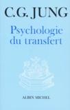 Carl-Gustav Jung - La Psychologie du transfert - Illustrée à l'aide d'une série d'images alchimiques.