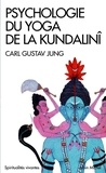 Carl-Gustav Jung - Psychologie du yoga de la Kundalinî.