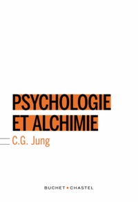 Carl Gustav Jung - Psychologie et alchimie.