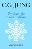 Carl-Gustav Jung - Psychologie et orientalisme.