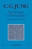 Carl Gustav Jung - Psychologie et Philosophie - Conférences Zofingia (1896-1899).