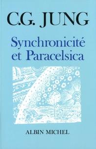 Carl-Gustav Jung - Synchronicité et Paracelsica.