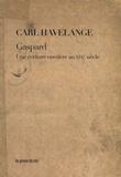 Carl Havelange - Gaspard - Une écriture ouvrière au XIXe siècle.
