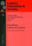 Carl-heinrich Bösling et Ute Széll - Education, Labour & Science - Perspectives for the 21st Century.