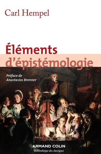 Eléments d'épistémologie - Carl Hempel - Format ePub - 9782200284756 - 13,99 €