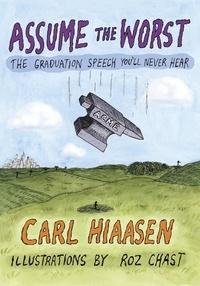 Carl Hiaasen - Assume the Worst.