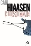 Carl Hiaasen - Cousu main.