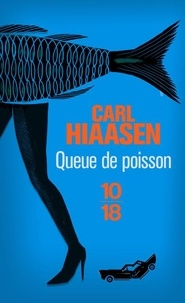 Carl Hiaasen - Queue de poisson.