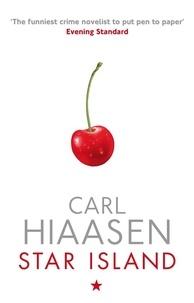 Carl Hiaasen - Star Island.