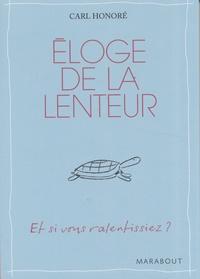 Meilleur téléchargement gratuit de livres Eloge de la lenteur (Litterature Francaise)