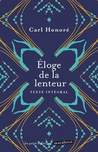 Carl Honoré - Eloge de la lenteur.