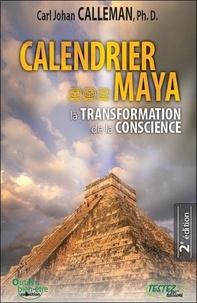 Carl Johan Calleman - Calendrier maya - La Transformation de la Conscience.