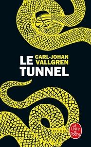 Carl-Johan Vallgren - Le tunnel.