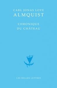 Carl Jonas Love Almqvist - Chronique du château.