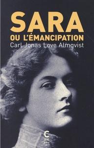 Carl Jonas Love Almqvist - Sara ou l'émancipation.
