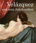 Carl Justi - Velázquez und sein Jahrhundert.