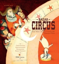 Carl Norac et Dominique Pinon - Bazar circus. 1 CD audio