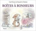 Carl Norac et Claude-K Dubois - Boîtes à bonheurs.
