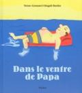 Carl Norac et Alain Grousset - Dans le ventre de papa.