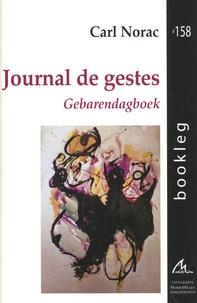 Carl Norac - Journal de gestes.