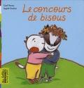 Carl Norac et Ingrid Godon - Le concours de bisous.