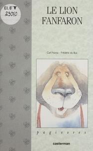 Carl Norac - Le lion fanfaron.