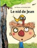 Carl Norac et Christian Voltz - Le nid de Jean.