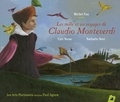 Carl Norac et Nathalie Novi - Les 1001 voyages de Claudio Monteverdi. 1 CD audio