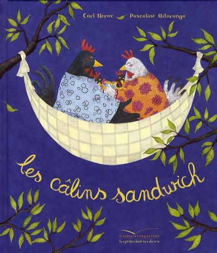 Carl Norac et Pascaline Mitaranga - Les câlins sandwich.