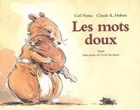 Carl Norac - Les mots doux.