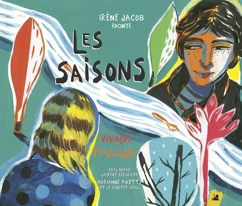 Carl Norac et Laurent Corvaisier - Les saisons - Vivaldi Piazzola. 1 CD audio