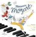 Carl Norac et Marie Dorléans - Monsieur Mozart - Ou le cadeau des étoiles. 1 CD audio