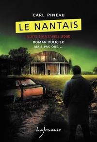 Carl Pineau - Le Nantais - Nuits nantaises 2000.
