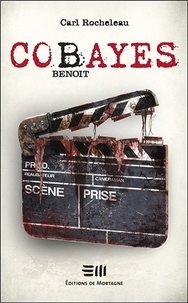Carl Rocheleau - Cobayes - Benoit.