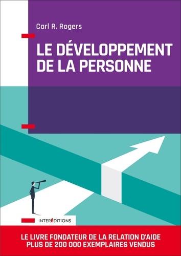 Carl Rogers - Le développement de la personne.