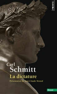 Carl Schmitt - La dictature.