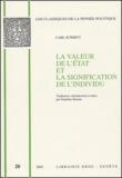 Carl Schmitt - La valeur de l'état et la signification de l'individu.