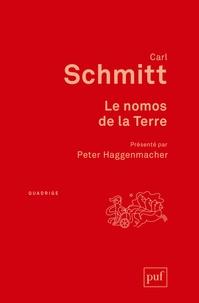 Carl Schmitt - Le nomos de la Terre - Dans le droit des gens du Jus Publicum Europaeum.